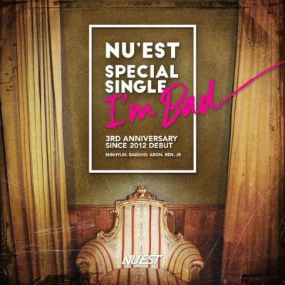 NUEST-Special-Single-Im-Bad